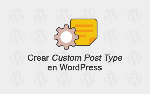 Cómo Crear Custom Post Type en WordPress — WPBody