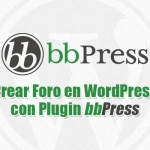 Plugin bbPress para crear foro completo en WordPress