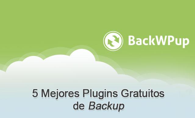 5 Mejores Plugins Gratuitos de Backup en WordPress — WPBody