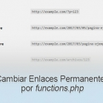 Cambiar Enlaces Permanentes de functions.php en WordPress