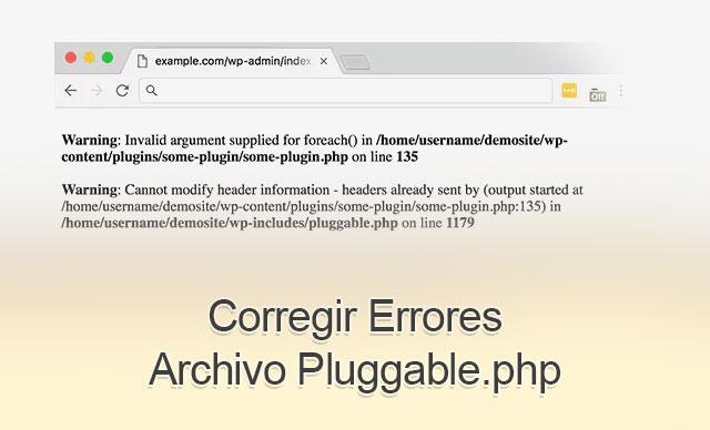 Corregir Errores Archivo Pluggable.php en WordPress