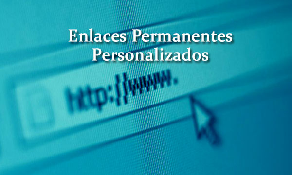 Cómo Crear Enlaces Permanentes Personalizados en WordPress — WPBody