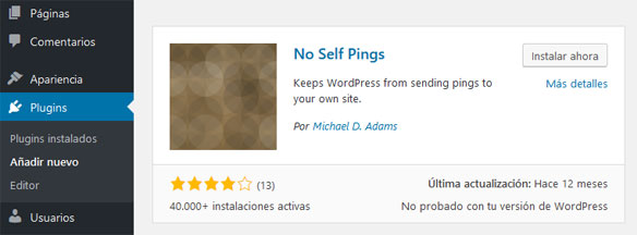 Instalar Plugin No Self Pings para Deshabilitar Pingback en WordPress