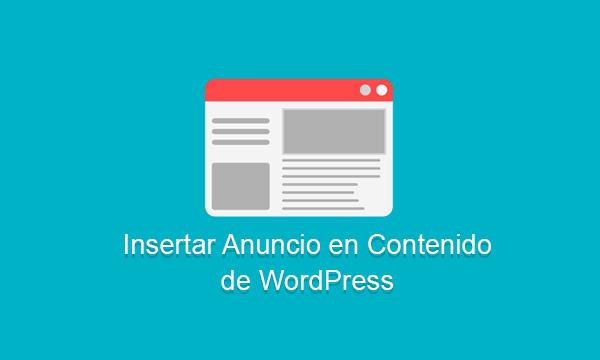 Insertar Anuncio en Contenido de Entradas en WordPress