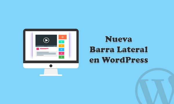 Insertar Nueva Barra Lateral (Sidebar) en WordPress — WPBody
