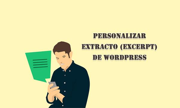 Cómo Personalizar el Extracto en WordPress (Excerpt) — WPBody