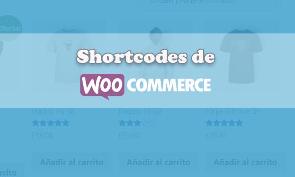 Lista completa de los shortcodes de WooCommerce
