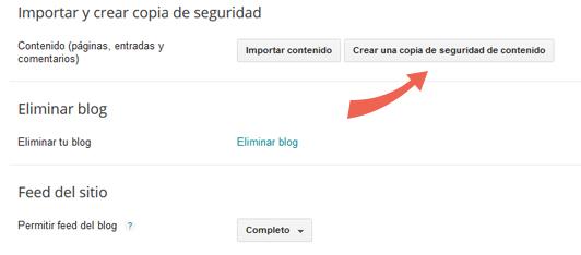 Crear un copia de seguridad del contenido en Blogger