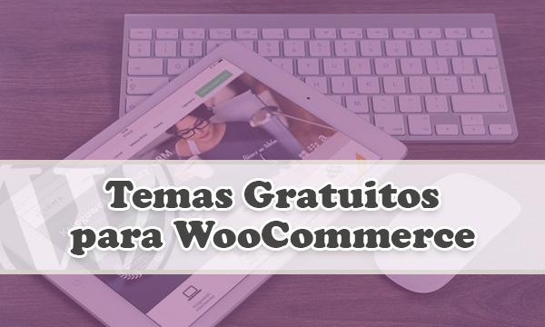 4 Gratuitos Temas de WooCommerce para tu Tienda Virtual — WPBody