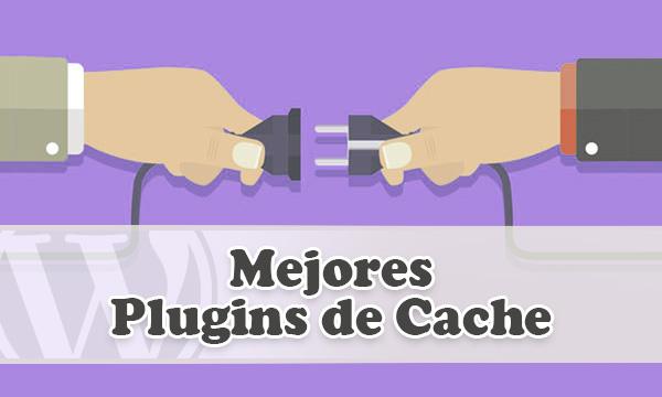 Mejores y gratuitos plugins de cache para acelerar WordPress