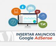 Cómo Insertar Anuncios Google AdSense en WordPress con Plugin
