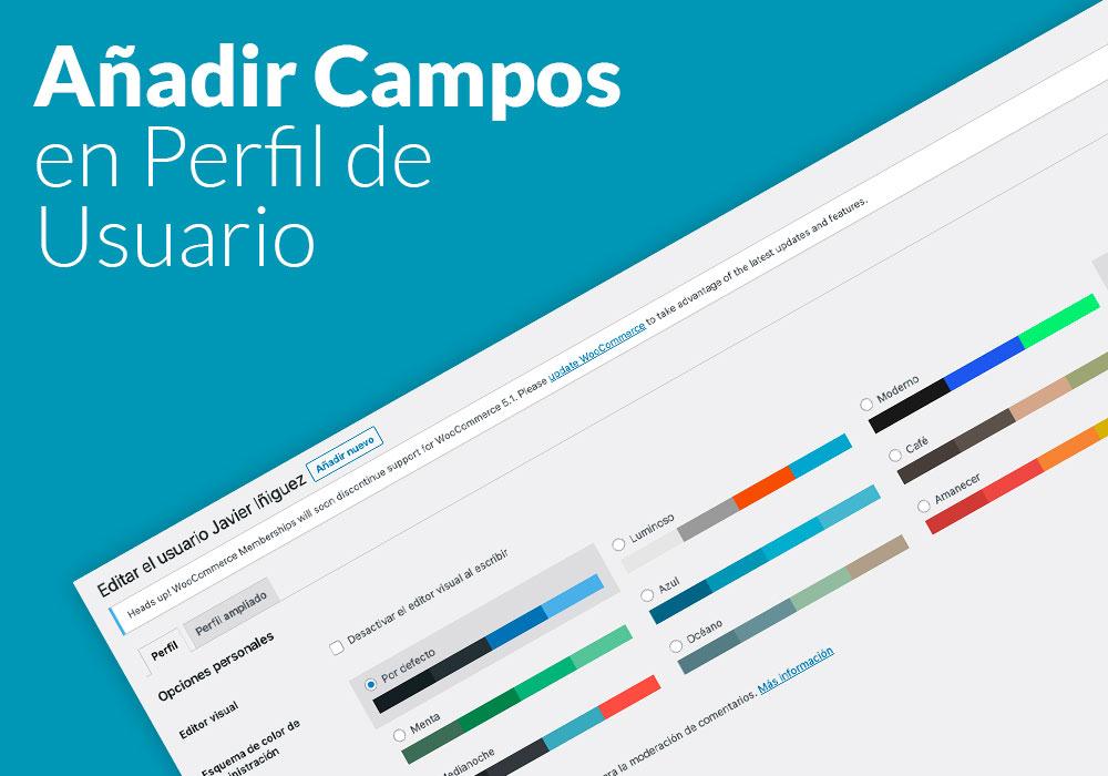 Añadir Campos en Perfil de Usuario de WordPress