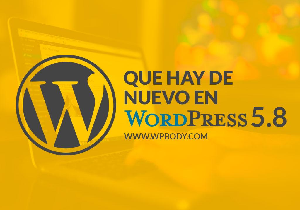 Novedades de WordPress 5.8
